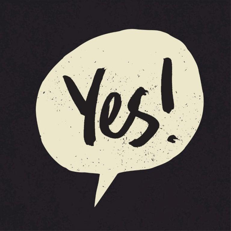 Lo que debes preguntarte a ti mismo antes de decir SÍ
