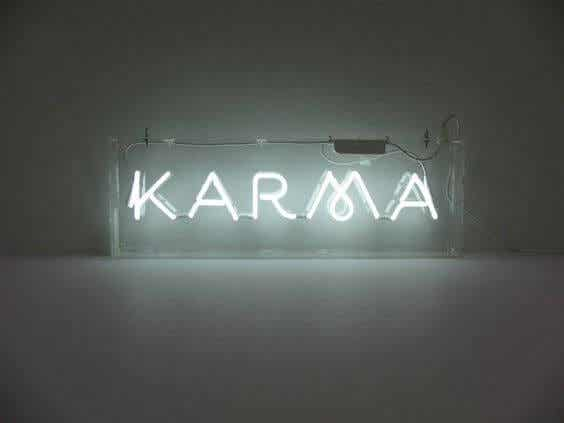 Karma: entenderás el daño que hiciste cuando te lo hagan