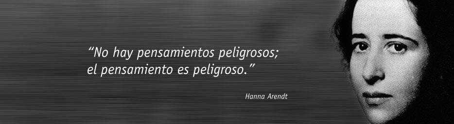 Frase de Hannah Arendt
