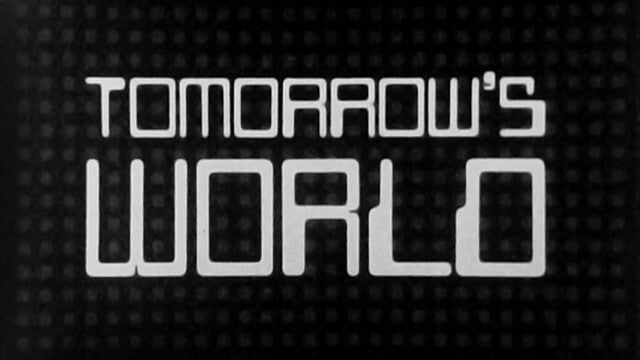 Tomorrow's world, de la BBC