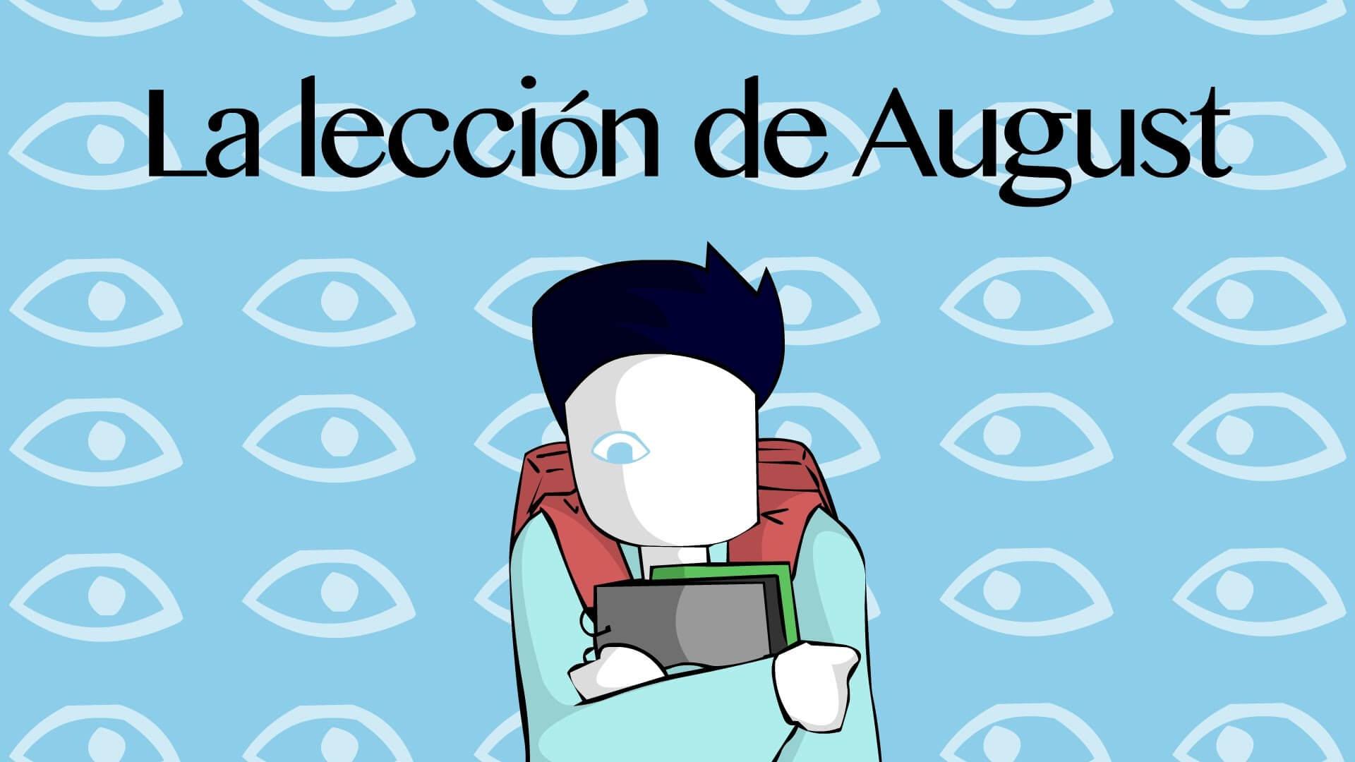 Resultado de imagen de la leccion de august