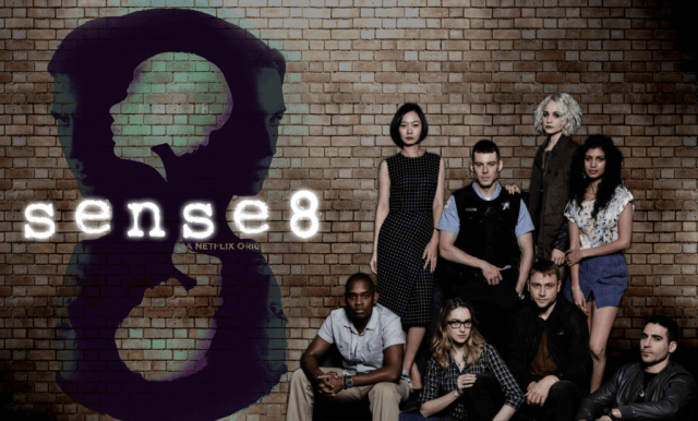 Sense8, un canto a la libertad y al amor