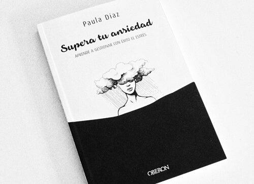 libro supera tu ansiedad de Paula Díaz
